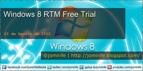 Blog Post: Download do Windows 8 RTM Free Trial