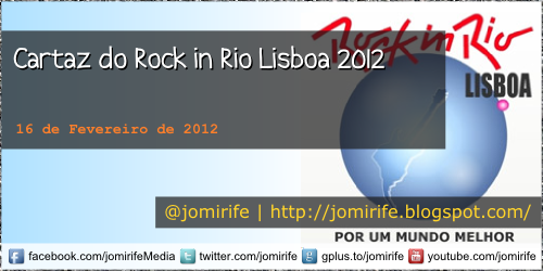 Blog: Cartaz do Rock in Rio Lisboa 2012