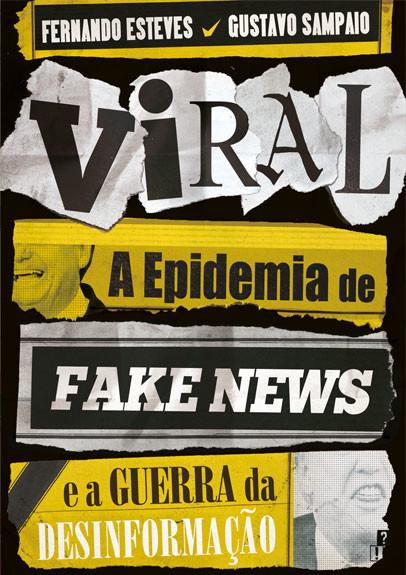 Viral_Epidemia_Fake_News_Guerra_Desinformacao[1].j