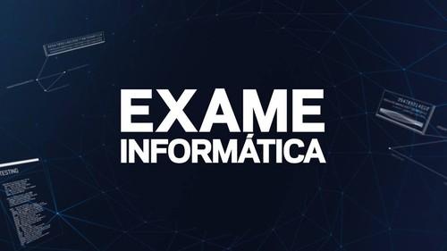 Exame Informatica