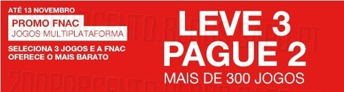Promoção Leve 3 Pague 2 | FNAC | Jogos Multiplataforma até 13 novembro