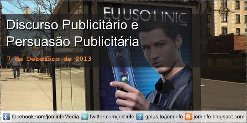 Blog Post: Estudo da Comunicação: O Discurso Publicitário e a Persuasão Publicitária