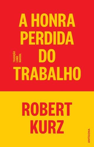 2018___A_Honra_Perdida_do_Trabalho_1_1024x1024[1].