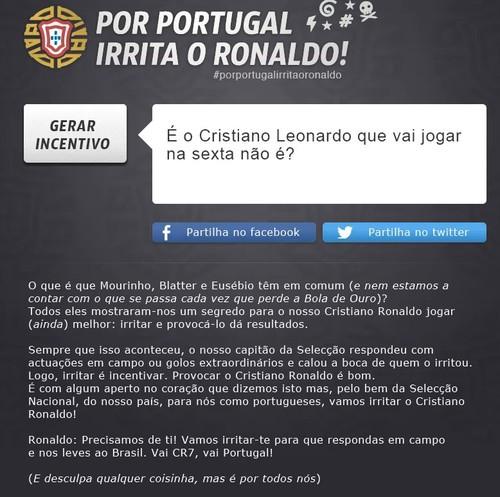 Irritar o Ronaldo | SELECÇÃO | Portuguesa , é só para que ele jogue melhor, e é grátis