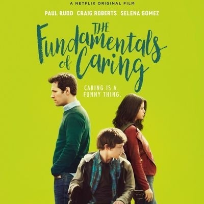 The fundamentals of caring - Poster