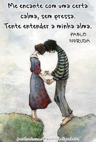 Pablo Neruda, encantamento