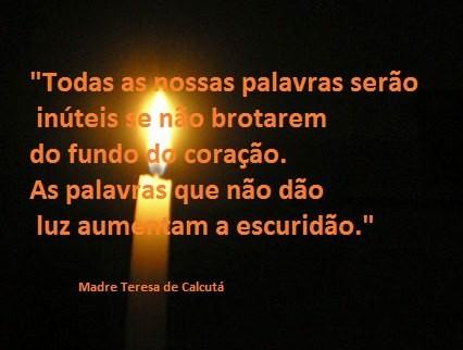 Madre Teresa De Calcutá No Facebook Todas As Nossas Palavras Serão