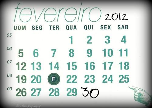 Crónica de 30 de Fevereiro de 2012