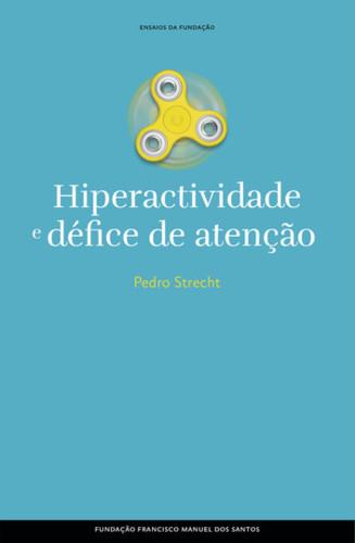 hiperactividade-e-defice-de-atencao-ausencia-e-pro