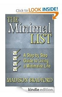 The Minimal LIST: A Step by Step Guide to Living a Minimalist