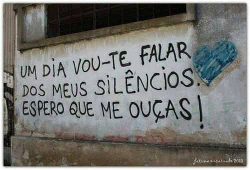 Um dia vou-te falar dos meus silêncios