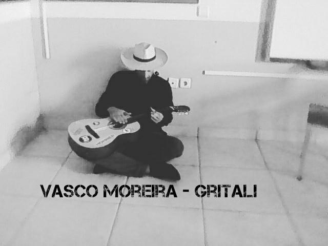 Vasco Moreira - Gritali