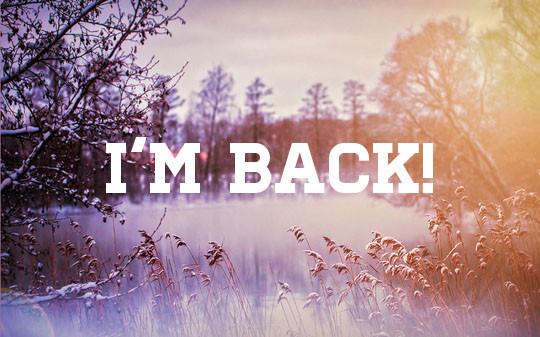 i-am-back.jpg