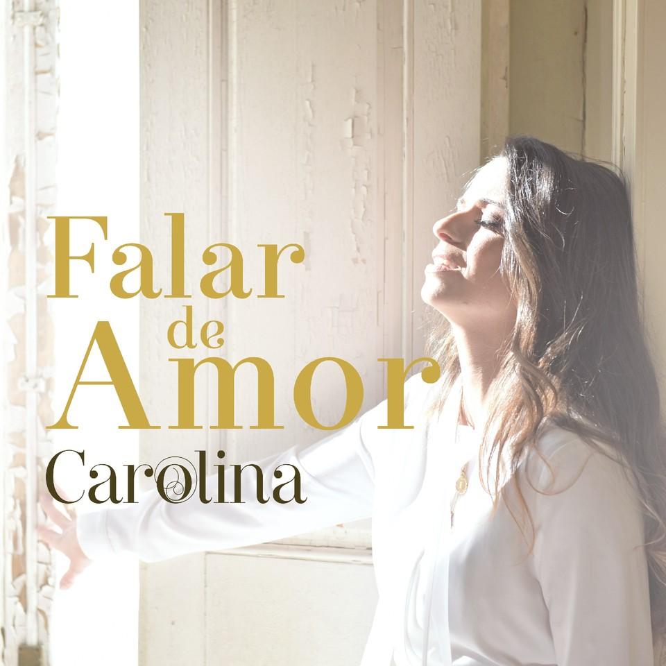 Capa single_Carolina_Falar de Amor.jpg