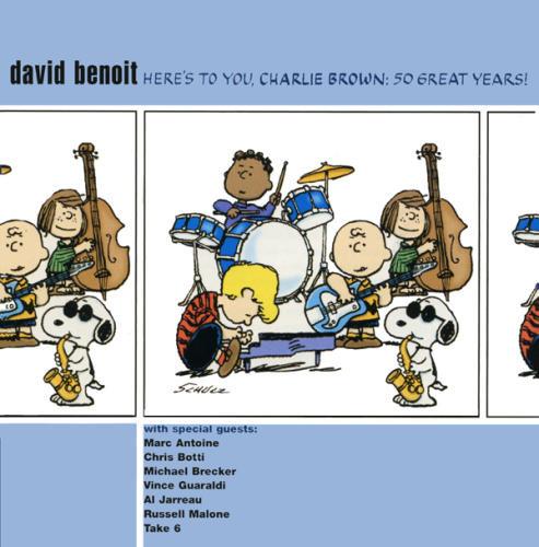 DavidBenoit-Here'sToYouCharlieBrown-50GreatyYears!
