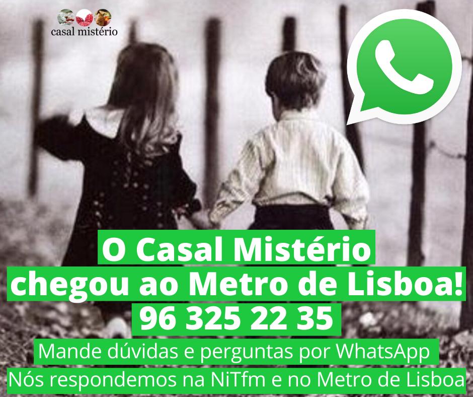 O Casal Mistério chegou ao WhatsApp! 96 325 22 3