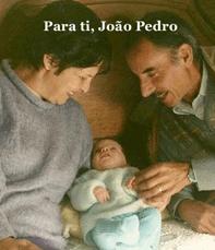 Para ti, João Pedro