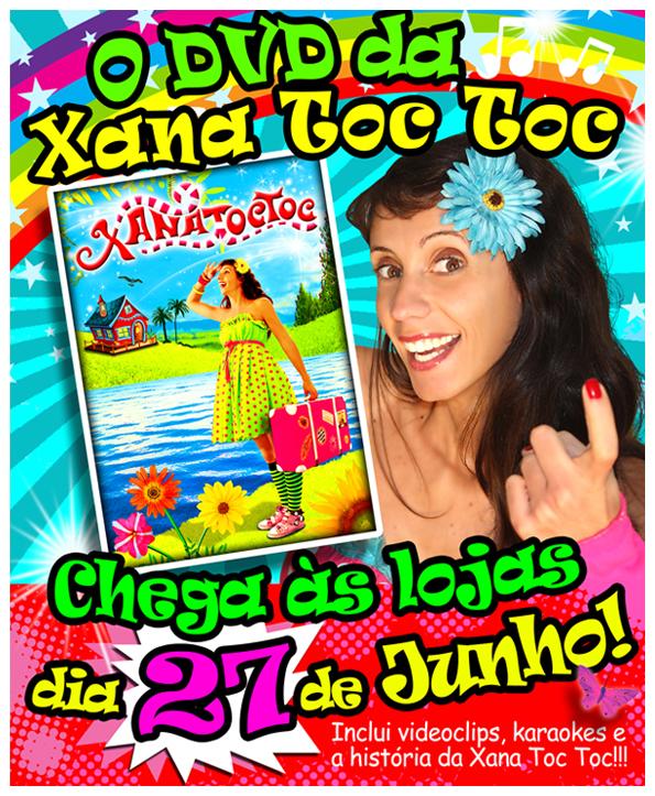 O DVD da Xana Toc Toc chega às lojas no dia 27 de Junho